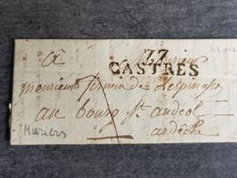 LAC - Marque Postale - CASTRES 77 - Pour Bourg Saint Andéol  Ardèche France - Muriers - 1801-1848: Voorlopers XIX