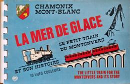 [74] Carnet 10 Vues - Chamonix-Mont-Blanc - La Mer De Glace - Le Petit Train Du Montenvers Et Son Histoire ( ͡♥͜ʖ ͡♥) ♥ - Chamonix-Mont-Blanc