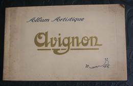 84 - AVIGNON - Album Artistique - 24 Vues 19 X 12 Cm. - Avignon