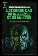 """""""L'ETRANGE CAS DU Dr JEKYLL ET DE Mr HYDE"""", De R. L. STEVENSON - Ed. MARABOUT N° 364 - 1970. - Fantastici"""