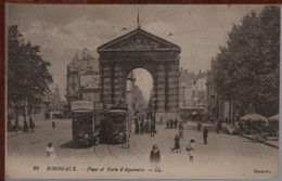 33 - BORDEAUX - Place Et Porte D'Aquitaine - Tramway - Bordeaux