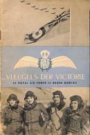 Vleugels Der Victorie 1945 (aviation Guerre RAF Pays-Bas Nederland UK WWII) - Other