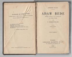 ADAM BEDE. George ELIOT. 1906. - 1901-1940