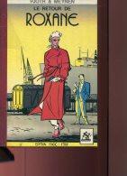 Pjotr & Meynen Le Retour De Roxane Edition Magic Strip - Altri Autori