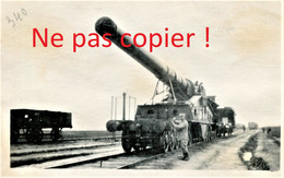 PHOTO FRANCAISE - ALVF - LE CANON DE 340 - GUERRE 1914 1918 - 1914-18