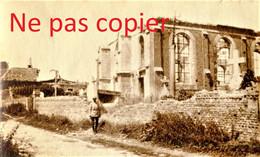 PETITE PHOTO FRANCAISE - LES RUINES DE L'EGLISE DE CHAMPIEN PRES DE ROYE SOMME -  GUERRE 1914 1918 - 1914-18