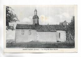 23 - SAINT-VAURY ( Creuse ) - La Chapelle Saint-Michel - Other Municipalities