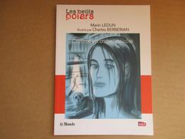Comme Un Crabe, De Coté (Marin Ledun / Charles Berberian) éditions Le Monde De 2014 - Non Classificati