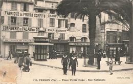 TOULON : PLACE VICTOR HUGO - RUE NATIONALE - Toulon