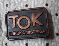 TOK Ilirska Bistrica Slovenia Pin - Marche
