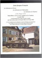 LIBERATION DE DREUX CHATEAUDUN CHARTRES MAINVILLIERS LEVES LUCE LUISANT ET LE COUDRAY EN AOUT 1944 PAR J. J. FRANCOIS - Centre - Val De Loire