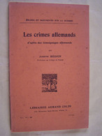 "MILITARIA. ""LES CRIMES ALLEMANDS D'APRES DES TEMOIGNAGES ALLEMANDS"" - Weltkrieg 1914-18"