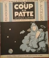 1932 Revue LE COUP DE PATTE Satirique Illustré N° 39 GUERIN - POULBOT - SENNEP - BIB -  ROSIERS D'EGLETONS ( CORRÈZE ) - Non Classés