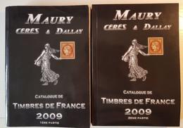 France - CATALOGUE MAURY 2009 - Tome 1 Et 2 - Excellent état - France