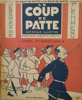 1932 Revue LE COUP DE PATTE Satirique Illustré N° 40 - BIB - POULBOT - GUERIN  - SENNEP - MAISOD (JURA) - Non Classés