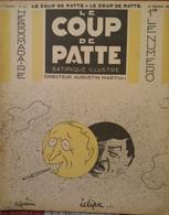 1932 Revue LE COUP DE PATTE Satirique Illustré N° 43 GUERIN - ALAIN SAINT OGAN - BIB - POULBOT - EN NORMANDIE - Non Classés