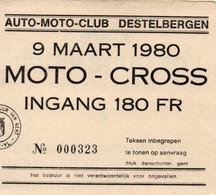 MOTO-CROSS DESTELBERGEN 1980 CAFE DE OUDE REUS  DESTELDONK PILOOT MARTIN MEGANCK - Tickets D'entrée