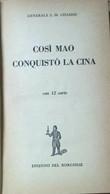 Così Mao Conquistò La Cina - Chassin (Il Borghese 1952) Ca - Other