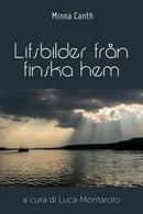 Lifsbilder Från Finska Hem Di Minna Canth, L. Montarolo,  2018,  Youcanprint - Other