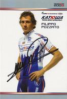 CARTE CYCLISME FILIPPO POZZATO SIGNEE TEAM KATUSHA 2009 - Cycling