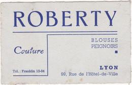Publicité - Carte De Visite : ROBERTY : Couture - Blouses Peignoirs : Lyon - Rhône - Cartoncini Da Visita