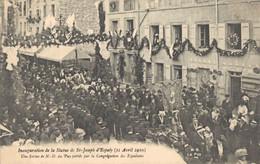 H2709 - Inauguration De La Statue De ST JOSEPH D'ESPALY - Une Statue De N.D. Du Puy Portée Par La Congrégation Des Espal - Le Puy En Velay