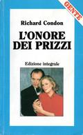 D21934 - R.CONDON : L'ONORE DEI PRIZZI - Grandi Autori
