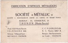 """Publicité - Carte De Visite : Société """" METALLIC """" : Fabrication D'Articles Métalliques : Thonon - Haute Savoie - Cartoncini Da Visita"""