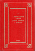 D21935 - E.ZOLA : TERESA RAQUIN, NANTASE E NUOVE STORIELLE A NINETTA - Grandi Autori