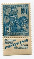"""FRANCE N°257b * JEANNE D'ARC AVEC BANDE PUBLICITAIRE """" STATION ESTIVALE PROVINS EAUX MINERALES """" - Publicités"""
