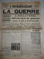 Journal L'intransigeant 4 Septembre 1939 Déclaration Guerre Allemagne Angleterre Pologne Pont Du Val Benoit Liége - Autres