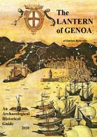 The Lantern Of Genoa. An Archaeological Historical Guide 2020 Di Enrico Roncallo - Other