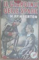 Il Giardino Delle Spade - Max Pemberton - Sonzogno,1960 - A - Other