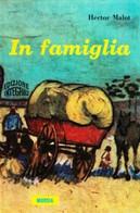 In Famiglia  - Hector Malot,  1986,  Mursia - Other