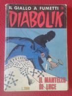 ANTIGUO COMIC REVISTA IL GIALLO A FUMETTI DIABOLIK Nº 412 IL MANTELLO DI LUCE A. E L. GIUSSANI 1995 ? ITALIA ITALY VER.. - Diabolik