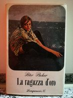 La Ragazza D'Oro Di Peter Packer,  1962,  Longanesi & C.-F - Other