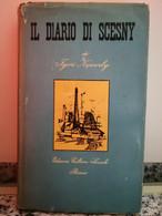 Il Diario Di Scesny Di Igor Newerly,  1955,  Cultura Sociale-F - Other