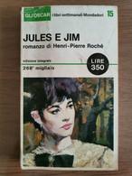Jules E Jim - H.P. Rochè - Mondadori - 1965 - AR - Other