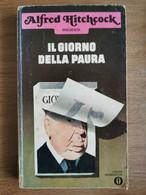 Il Giorno Della Paura - A. Hitchcock - Mondadori - 1976 - AR - Other