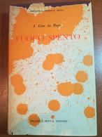 Fuoco Spento - J.Lins Do Rego - Fratelli Bocca - 1955 - M - Other