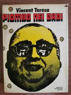 Piombo Nei Dadi - Vincent Teresa - Mondadori - 1973 - AR - Other