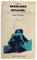 Alfatridis Di Vassilis Vassilikos,  1979,  Newton Compton Editori - Other