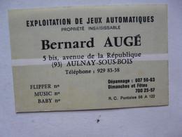 VIEUX PAPIERS - CARTE DE VISITE  : EXPLOITATION DE JEUX AUTOMATIQUES - Bernard AUGE - AULNAY-SOUS-BOIS - Cartoncini Da Visita