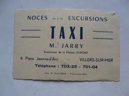 VIEUX PAPIERS - CARTE DE VISITE  : TAXI - M. JARRY - VILLERS-SUR-MER - Cartoncini Da Visita