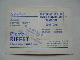VIEUX PAPIERS - CARTE DE VISITE  : EBENISTERIE Pierre RIFFET - INGRE (Loiret) - Cartoncini Da Visita