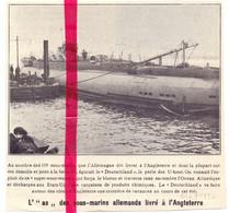 Orig. Knipsel Coupure Tijdschrift Magazine - Le  Sous Marins, U Boot Deutschland Livré à Angleterre - 1920 - Unclassified