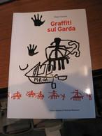 GARDA GRAFFITI SUL GARDA FABIO GAGGIA - Other