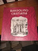 BARDOLINO BARDOLINO CRISTIANA GIULIANO SALA - Other