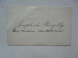 VIEUX PAPIERS - CARTE DE VISITE  : Joseph De BOISJOLLY - Cartoncini Da Visita