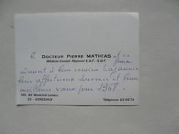 VIEUX PAPIERS - CARTE DE VISITE  : Docteur Pierre MATHIAS - Médecin-Conseil Régional E.D.F. - G.D.F.- BORDEAUX - Cartoncini Da Visita